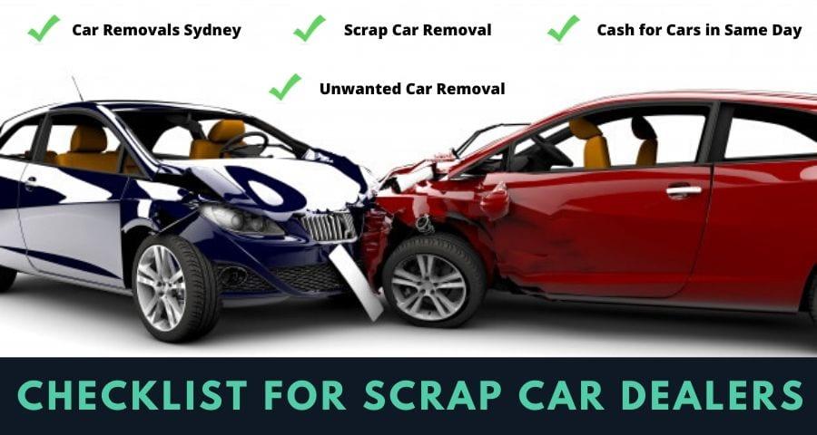 Checklist for Scrap Car Dealers